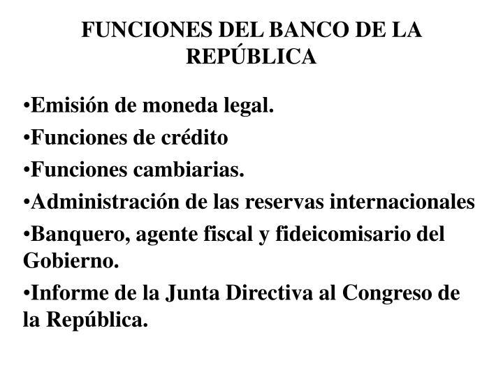 FUNCIONES DEL BANCO DE LA REPBLICA