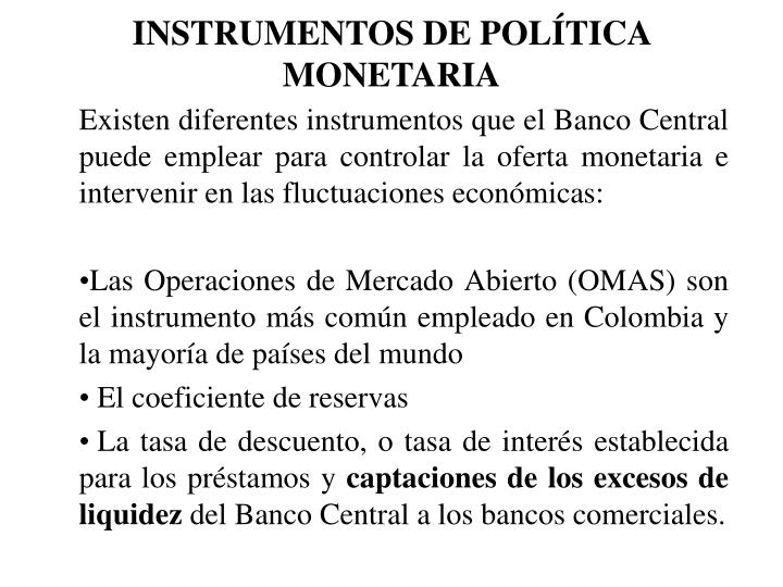 INSTRUMENTOS DE POLTICA MONETARIA