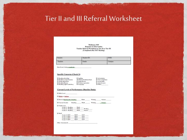 Tier II and III Referral Worksheet