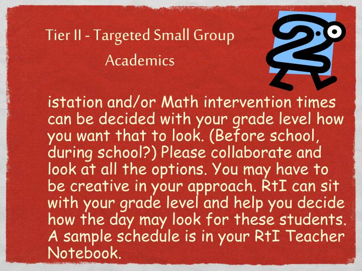Tier II - Targeted Small Group