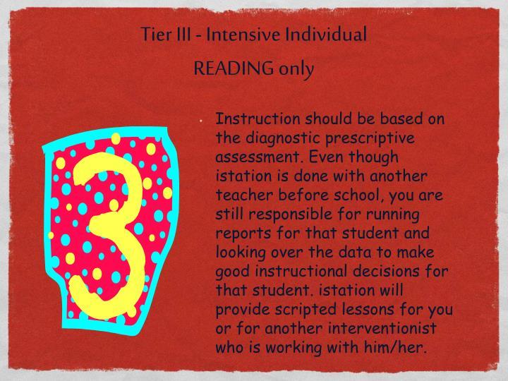Tier III - Intensive Individual