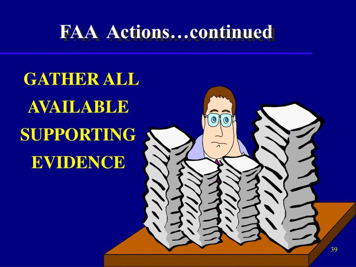 FAA  Actions…continued
