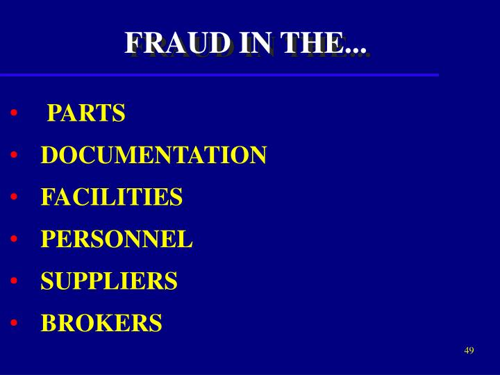 FRAUD IN THE...