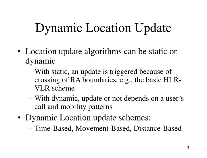 Dynamic Location Update