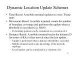 dynamic location update schemes
