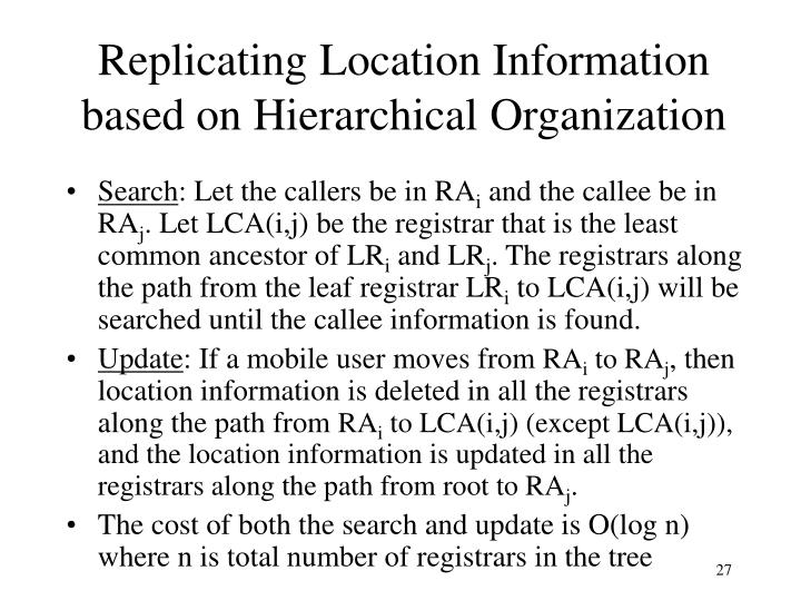 Replicating Location Information based on Hierarchical Organization