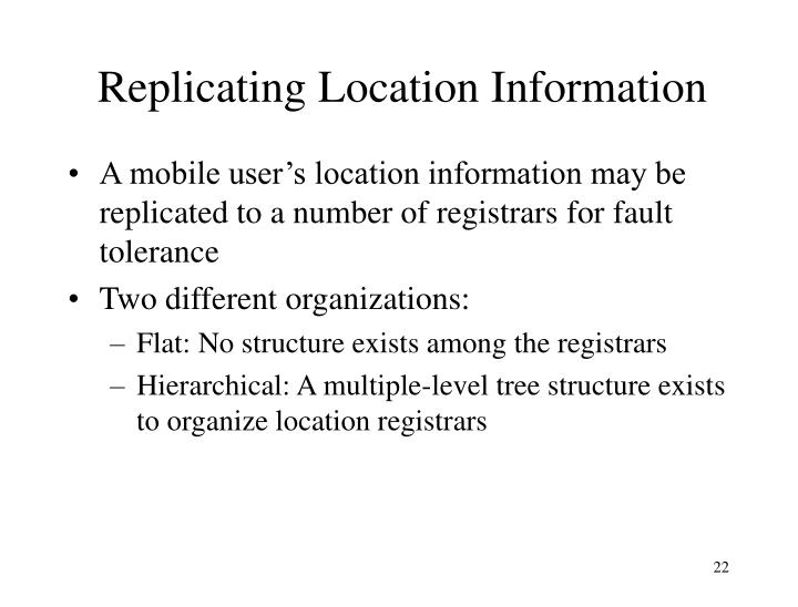 Replicating Location Information