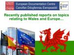 recently published reports on topics relating to wales and europe