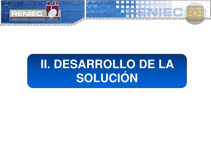 II. DESARROLLO DE LA SOLUCIÓN