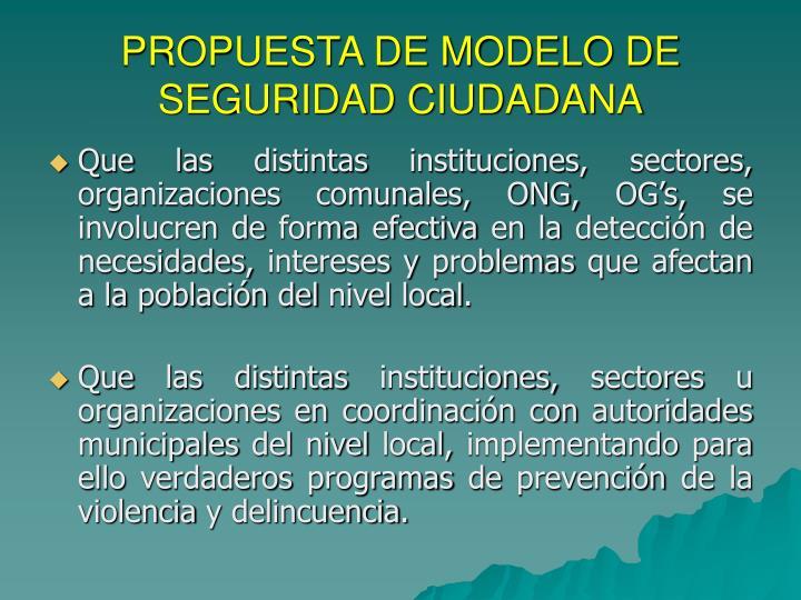 PROPUESTA DE MODELO DE SEGURIDAD CIUDADANA