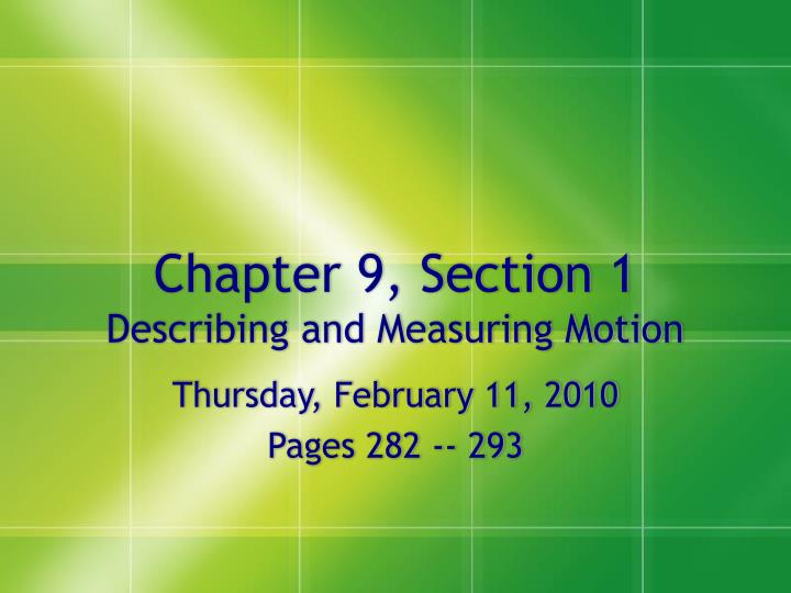Chapter 9 section 1 describing and measuring motion