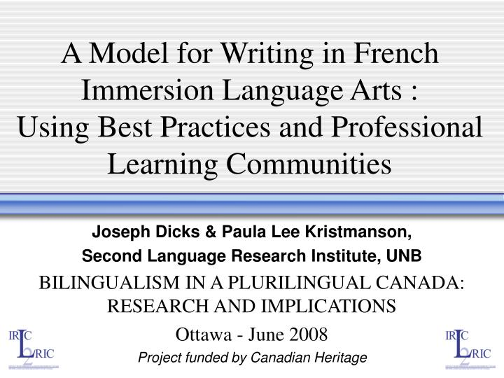 A Model for Writing in French Immersion Language Arts :