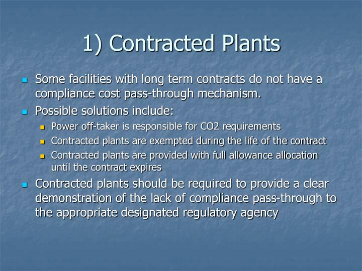 1) Contracted Plants