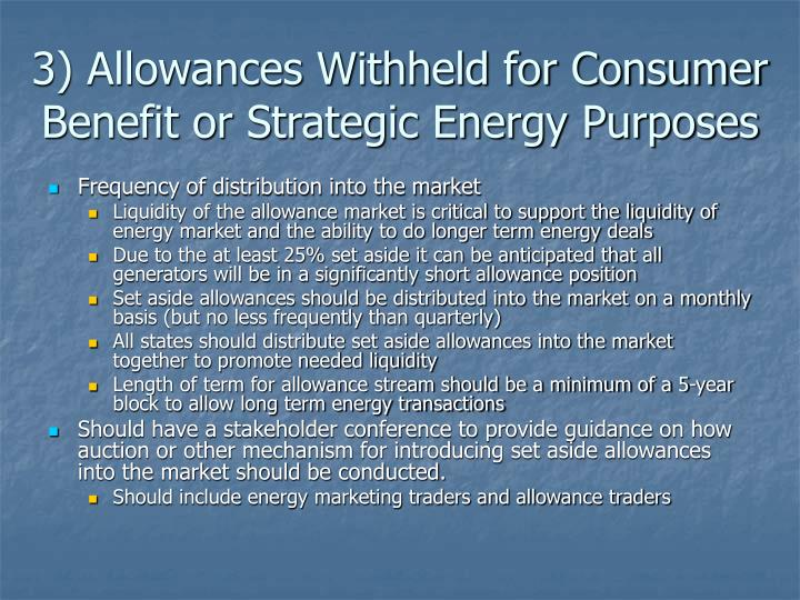 3) Allowances Withheld for Consumer Benefit or Strategic Energy Purposes
