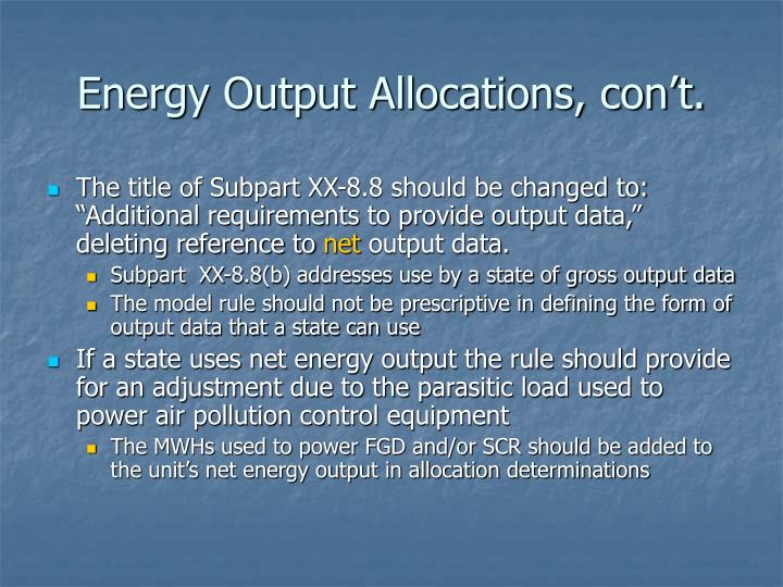 Energy Output Allocations, con't.