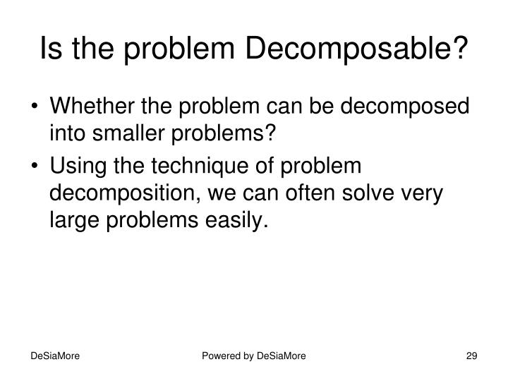 Is the problem Decomposable?