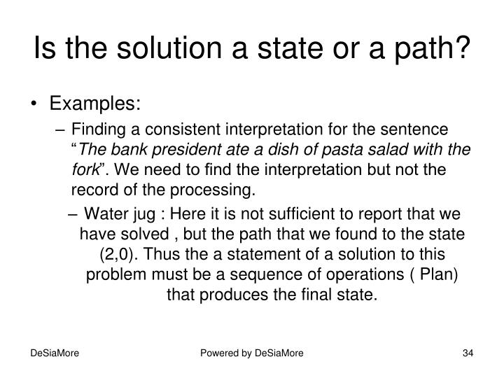 Is the solution a state or a path?