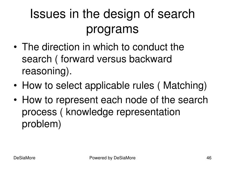 Issues in the design of search programs