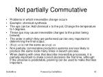 not partially commutative