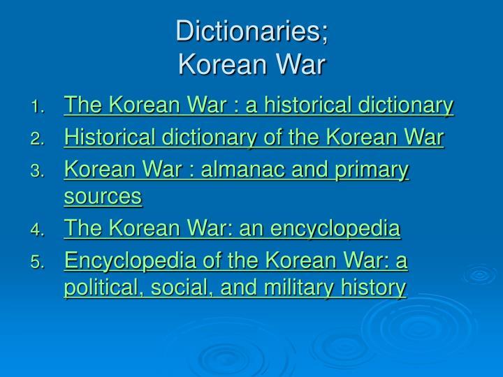 Dictionaries;
