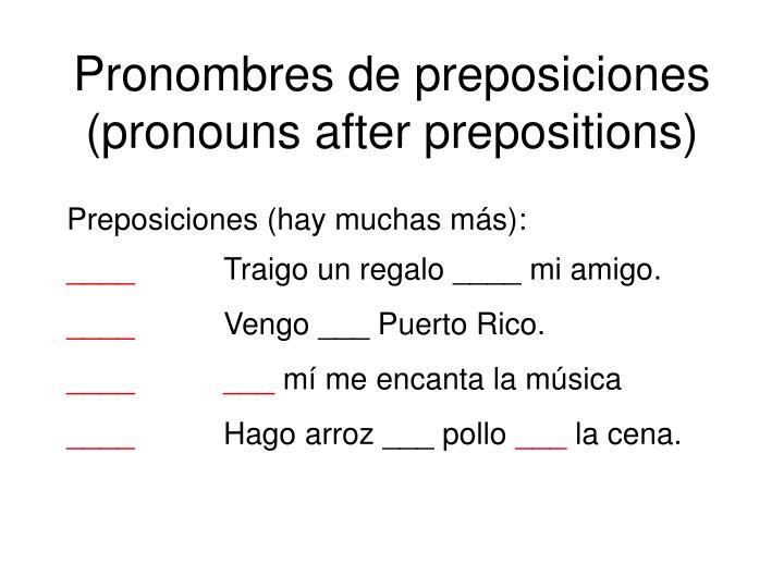 Pronombres de preposici