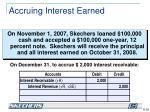 accruing interest earned1