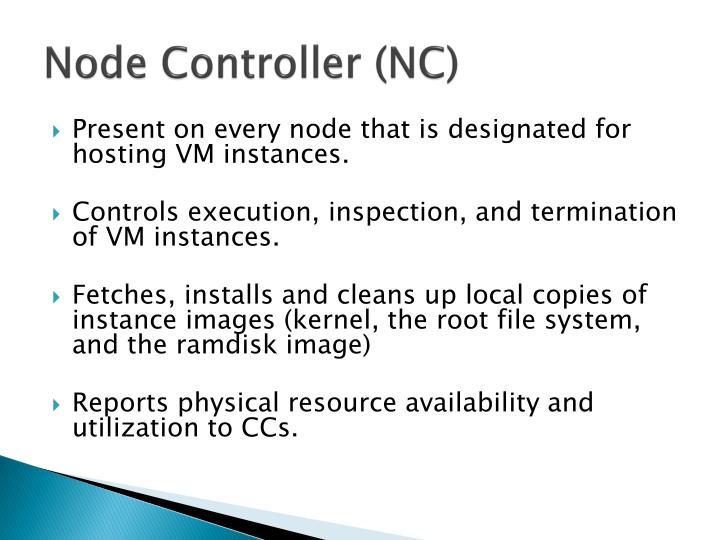Node Controller (NC)