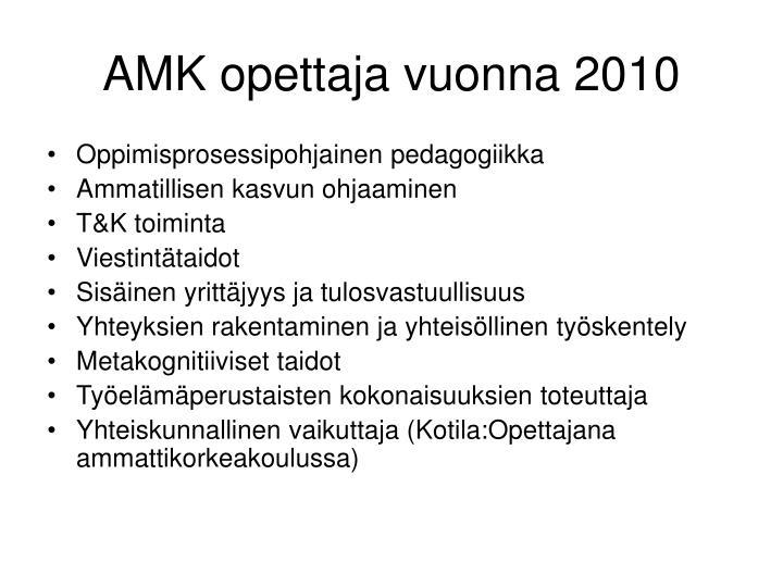 AMK opettaja vuonna 2010