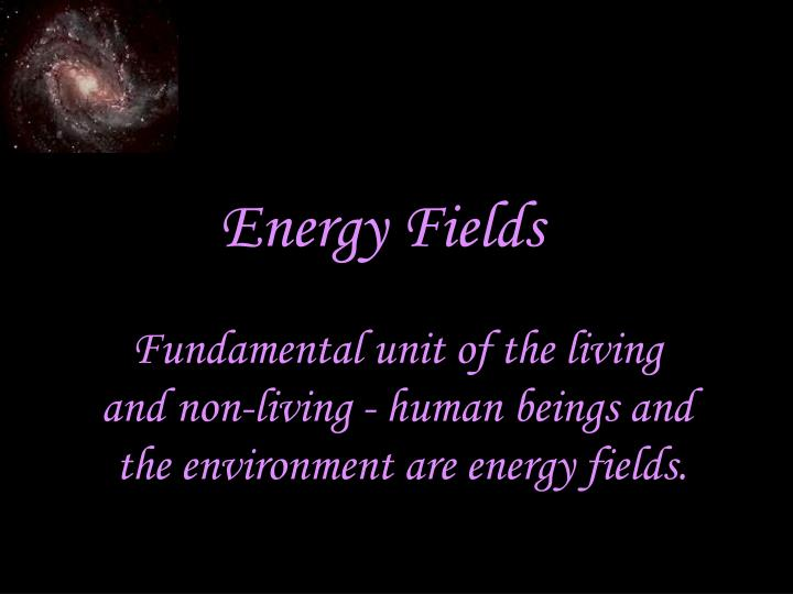 Energy Fields