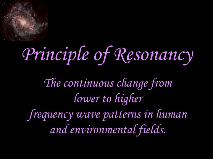 Principle of Resonancy