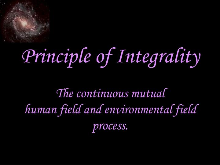 Principle of Integrality