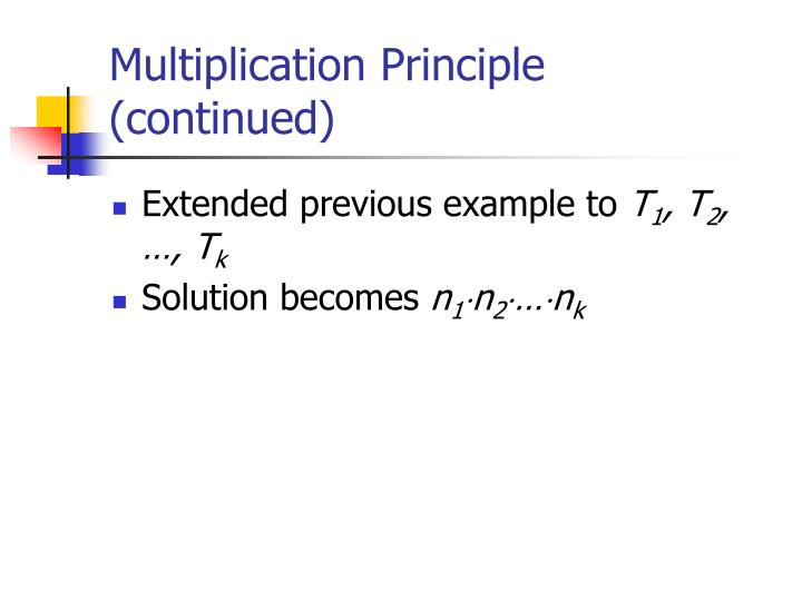 Multiplication Principle (continued)