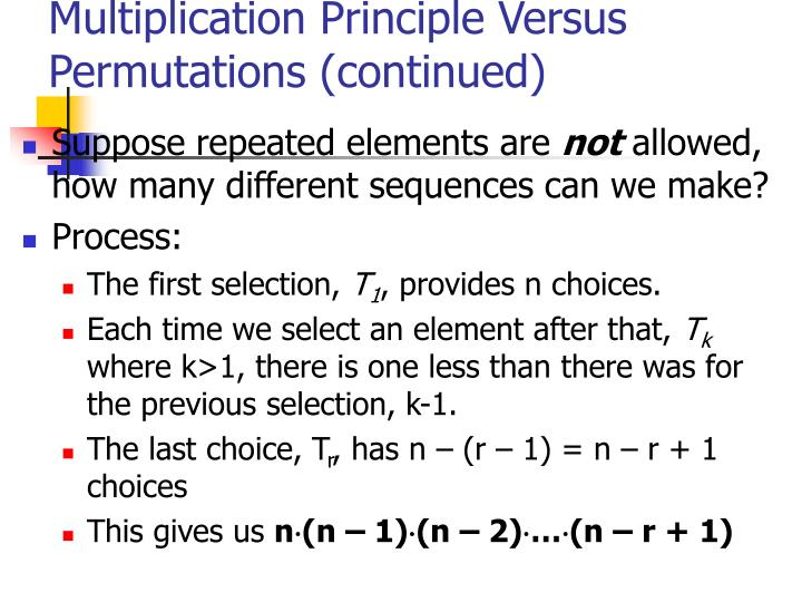 Multiplication Principle Versus Permutations (continued)