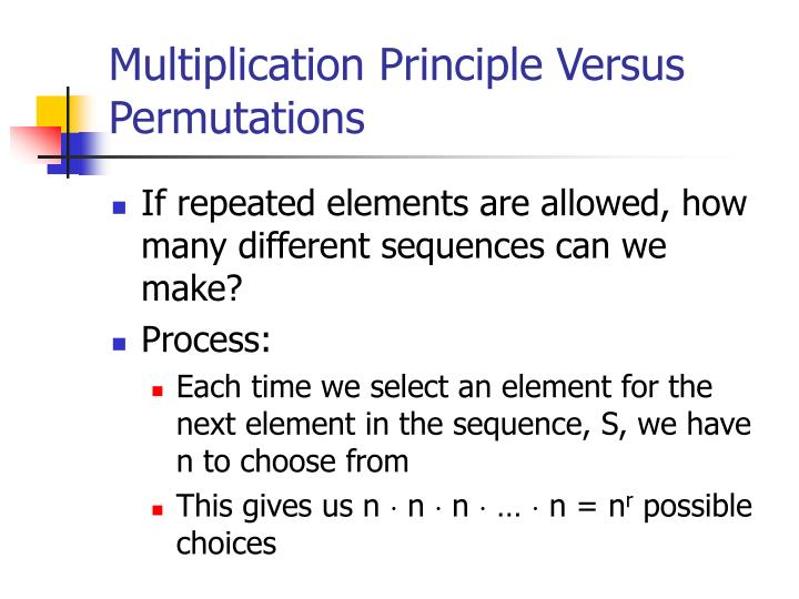 Multiplication Principle Versus Permutations