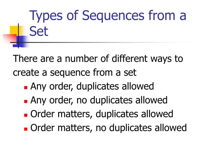 Types of sequences from a set