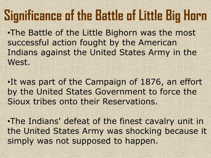 Significance of the Battle of Little Big Horn