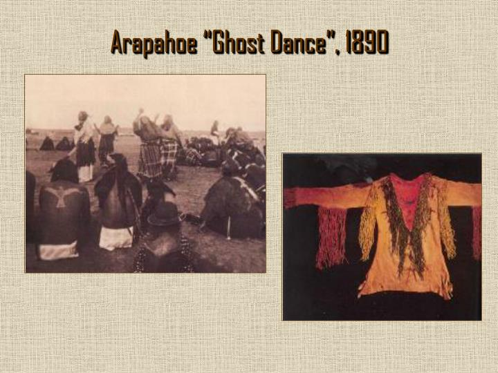 "Arapahoe ""Ghost Dance"", 1890"