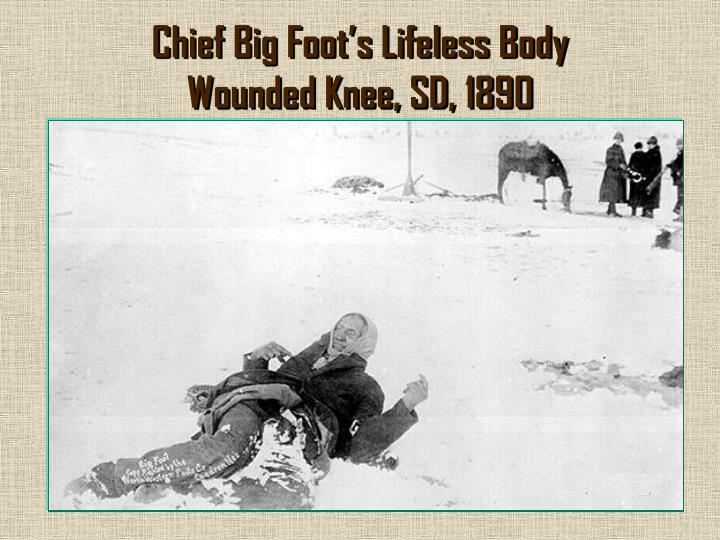 Chief Big Foot's Lifeless Body