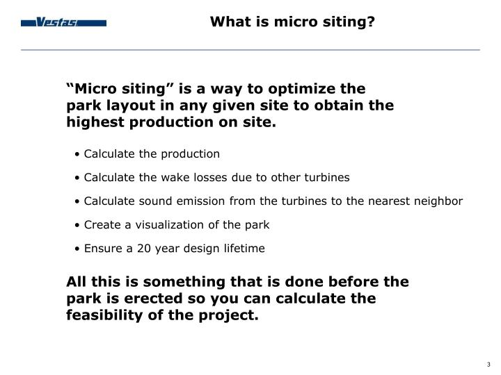 What is micro siting?