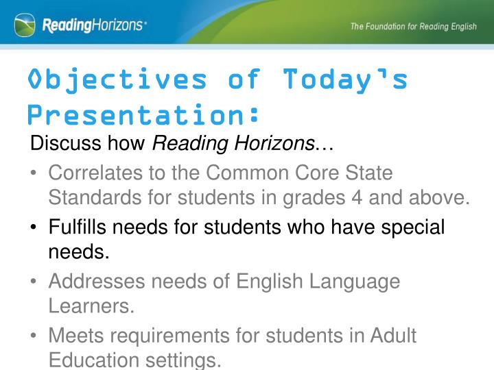 Objectives of Today's Presentation: