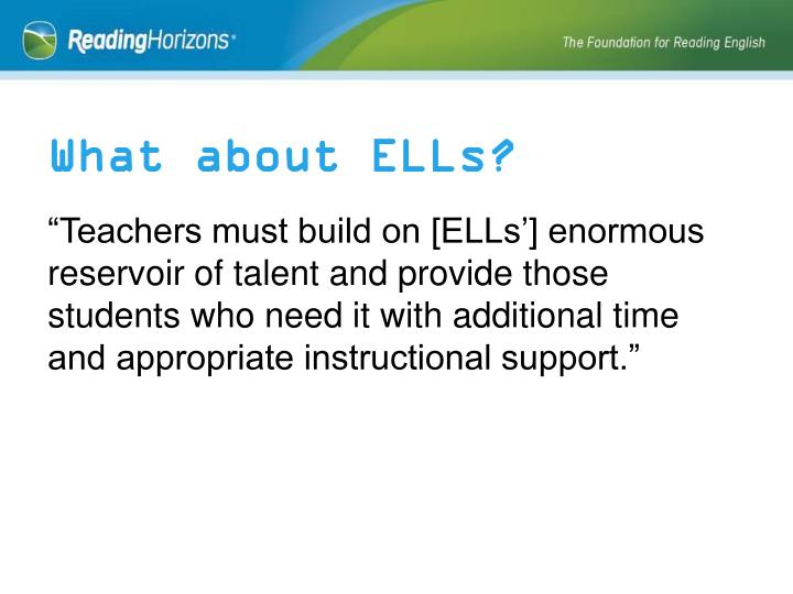 What about ELLs?