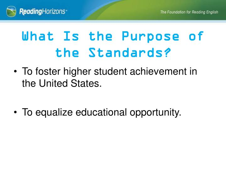 What Is the Purpose of the Standards?