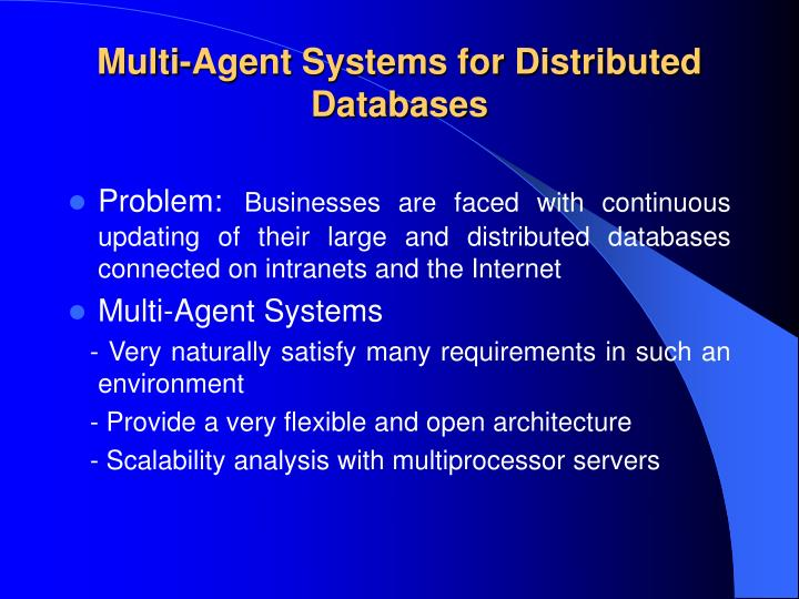 Multi-Agent Systems for Distributed Databases