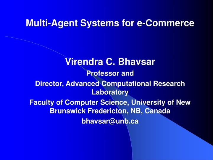 Multi-Agent Systems for e-Commerce