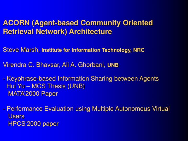 ACORN (Agent-based Community Oriented Retrieval Network) Architecture