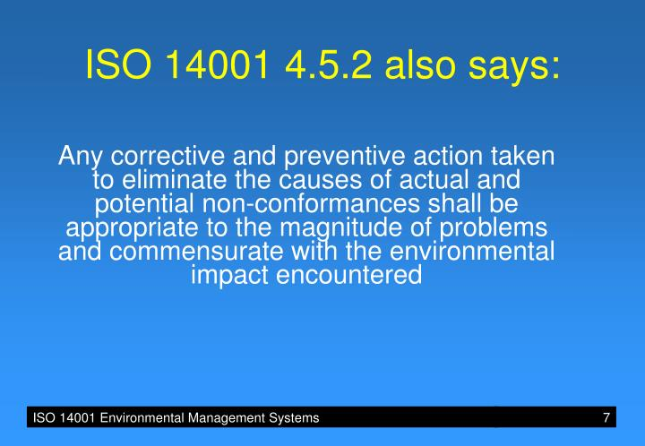 ISO 14001 4.5.2 also says: