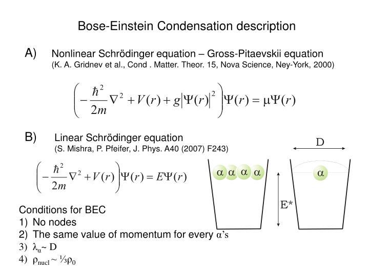 Bose-Einstein Condensation description
