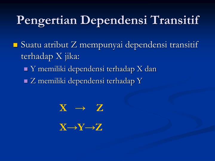 Pengertian Dependensi Transitif