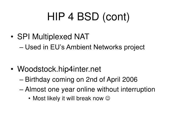 HIP 4 BSD (cont)