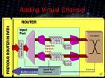 adding virtual channel